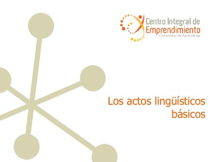 Los actos lingüísticos básicos