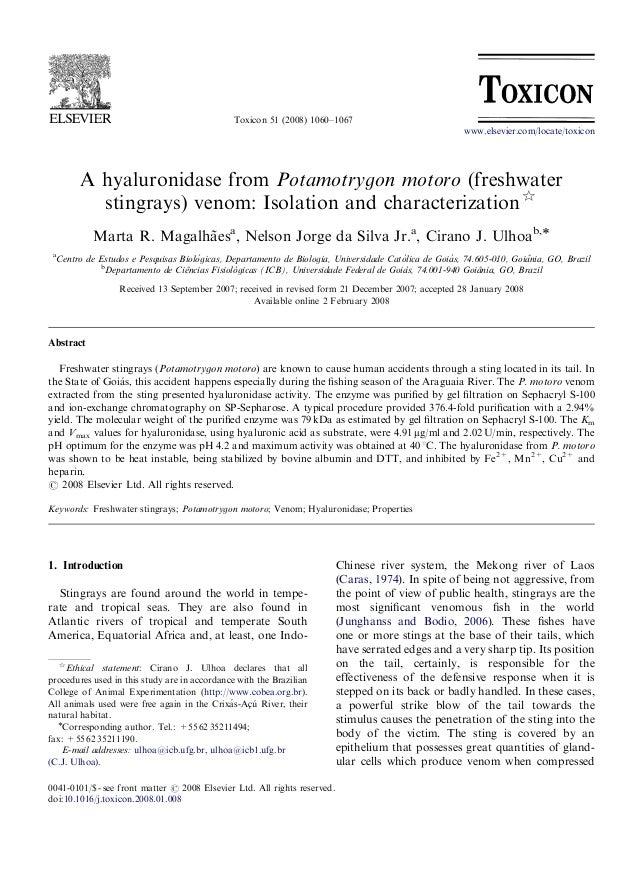 Toxicon 51 (2008) 1060–1067 A hyaluronidase from Potamotrygon motoro (freshwater stingrays) venom: Isolation and character...