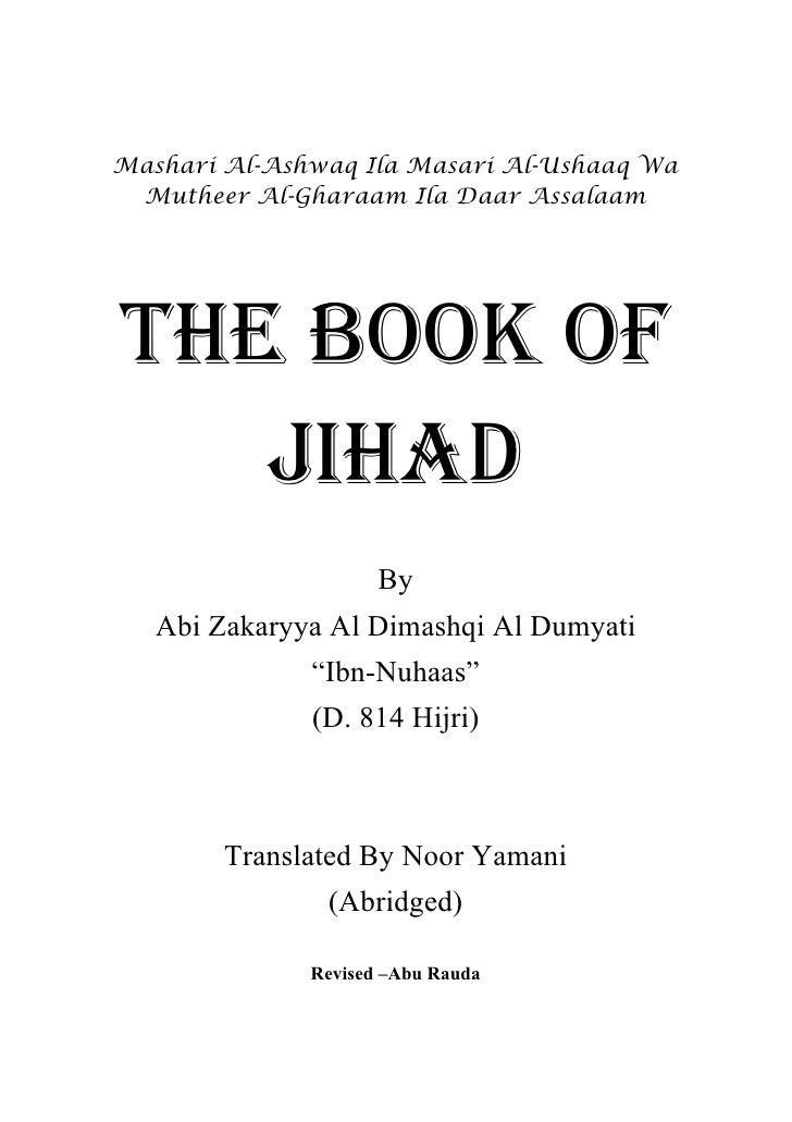Mashari Al-Ashwaq Ila Masari Al-Ushaaq Wa  Mutheer Al-Gharaam Ila Daar Assalaam     THE BOOK OF    JIHAD                  ...
