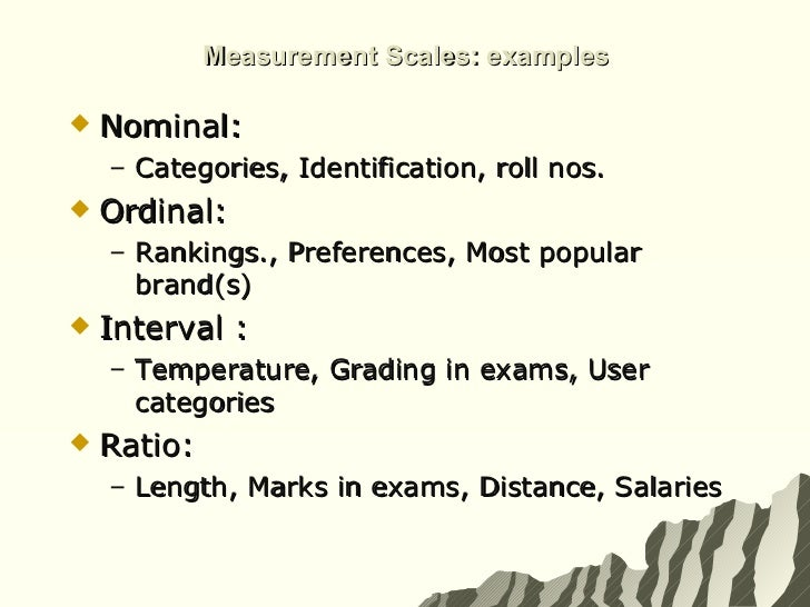 measurement and nominal b ordinal This classification may be considered nominal or ordinal depending whether there is an intrinsic belief that it is 'better' to have a major in computer science than in psychology or in english generally speaking, for a binary variable like pass/fail ordinal or nominal consideration does not matter.
