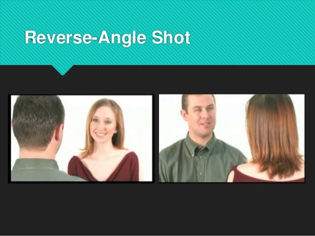 Reverse Angle Shot
