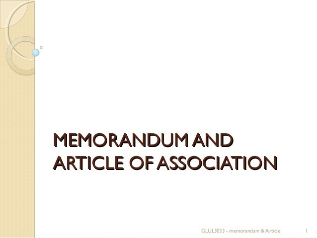 MEMORANDUM AND ARTICLE OF ASSOCIATION  GLUL3033 - memorandum & Article  1