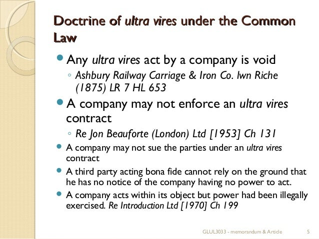 doctrine of ultra vires effect on malaysian company law Home malaysia law acts malaysian companies act, 1965 section 20 of malaysian companies act, 1965 section 20 of malaysian companies act, 1965 (akta syarikat 1965) deals with ultra vires transactions .