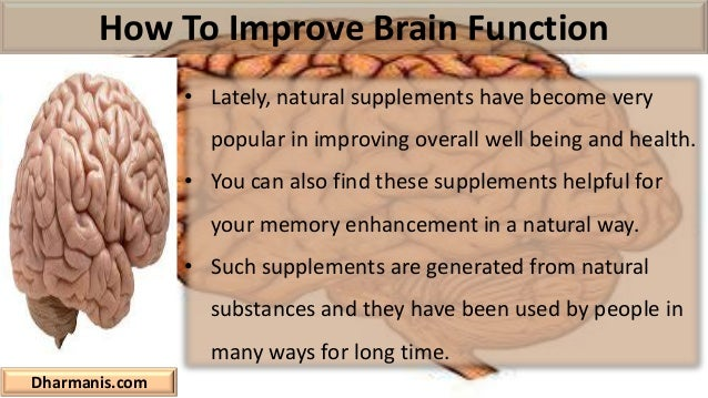 Improve My To Function How Brain