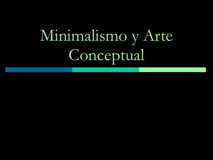 Minimalismo y Arte Conceptual