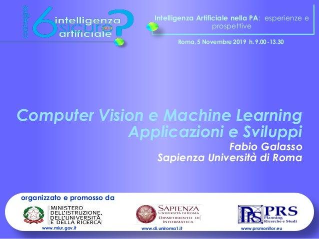 Intelligenza Artificiale nella PA: esperienze e prospettive Roma, 5 Novembre 2019 h. 9.00-13.30 organizzato e promosso da ...
