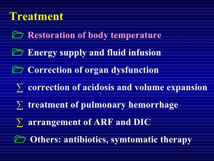 Treatment    Restoration of body temperature    Energy supply and fluid infusion    Correction of organ dysfunction ·  ...