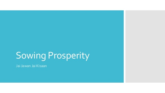 Sowing Prosperity Jai Jawan Jai Kisaan