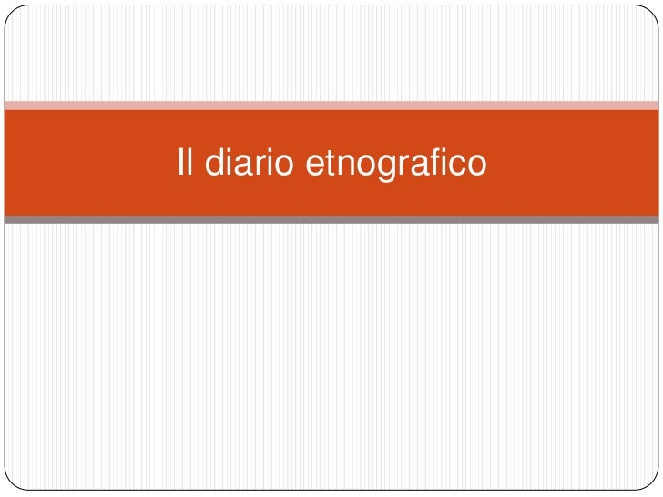 Il diario etnografico
