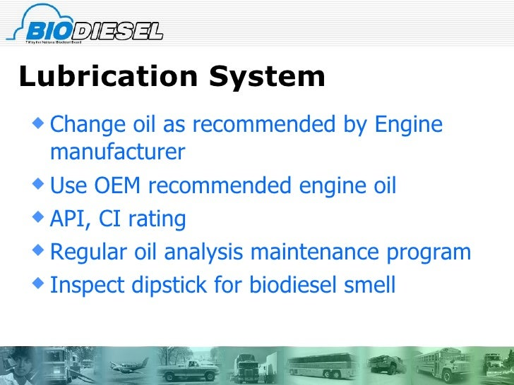 Biodiesel fleet maintenance for Motor oil api rating