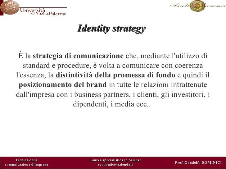 Brand identification system corso di laurea magistrale scienze economico aziendali unipa economia Gandolfo Dominici Slide 2