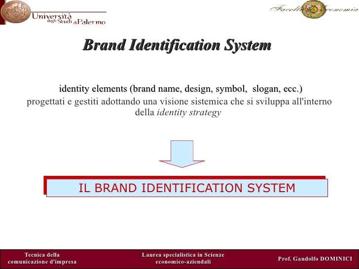 Brand identification system corso di laurea magistrale scienze economico aziendali unipa economia Gandolfo Dominici Slide 3