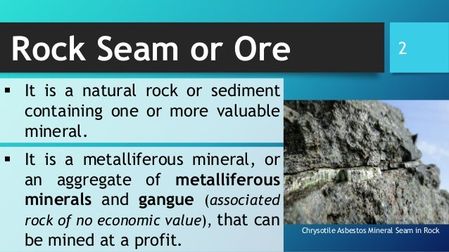 Ore Minerals (How it is found, mined, and processed for human use) Slide 2