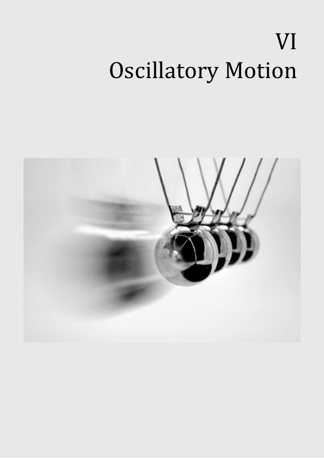 6). oscillatory motion (finished)