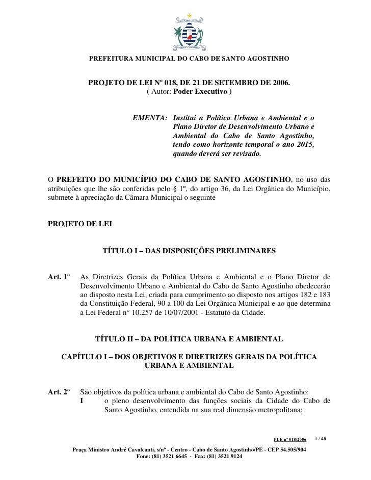 PREFEITURA MUNICIPAL DO CABO DE SANTO AGOSTINHO                   PROJETO DE LEI Nº 018, DE 21 DE SETEMBRO DE 2006.       ...
