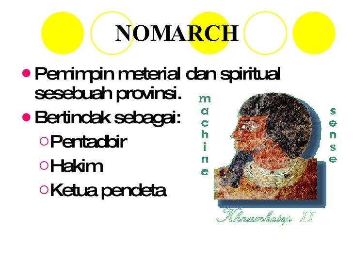 NOMARCH <ul><li>Pemimpin meterial dan spiritual sesebuah provinsi. </li></ul><ul><li>Bertindak sebagai: </li></ul><ul><ul>...