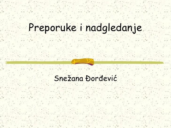 Preporuke i nadgledanje Snežana Đorđević