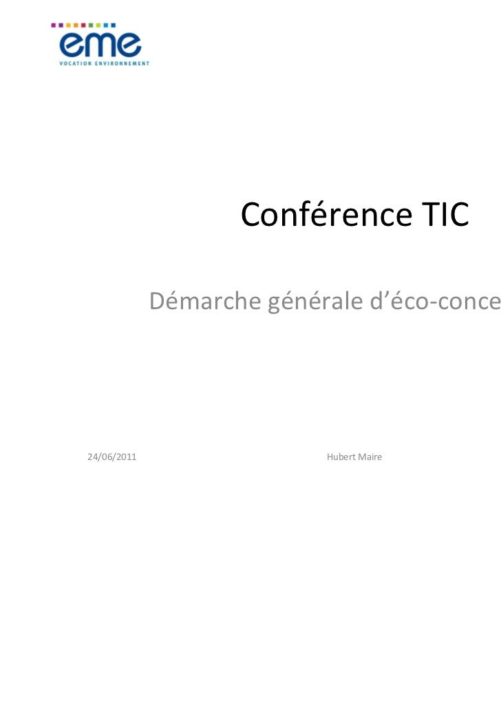 Conférence TIC             Démarche générale d'éco-conception24/06/2011                 Hubert Maire           1