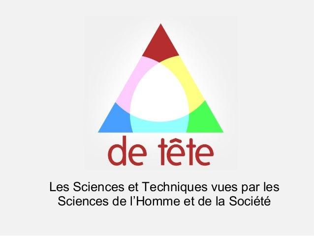 Les Sciences et Techniques vues par les Sciences de l'Homme et de la Société