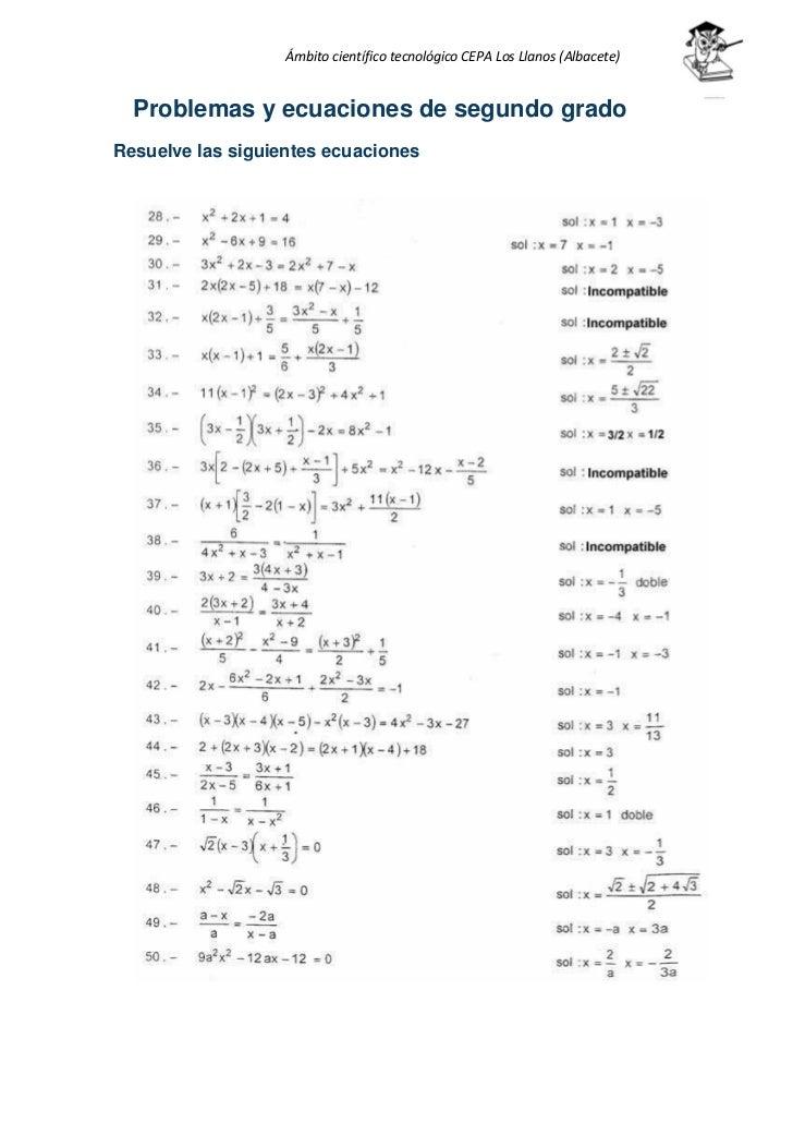 Ámbito científico tecnológico CEPA Los Llanos (Albacete)  Problemas y ecuaciones de segundo gradoResuelve las siguientes e...