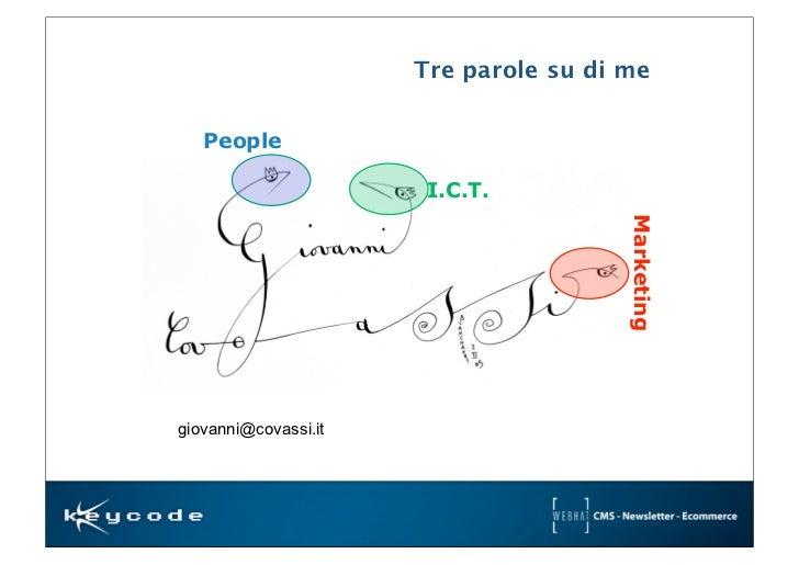 Perchè vendere servizi di valore - KeyCode Meeting 2012 - prof. Covassi Slide 3