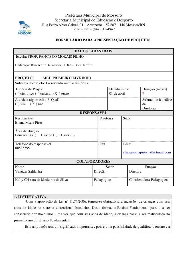 Prefeitura Municipal de Mossoró Secretaria Municipal de Educação e Desporto  -  Rua Pedro Alves Cabral, 01 – Aeroporto – 5...