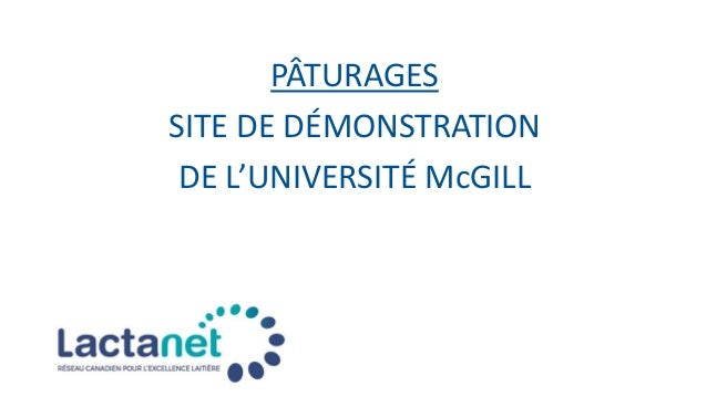 PÂTURAGES SITE DE DÉMONSTRATION DE L'UNIVERSITÉ McGILL