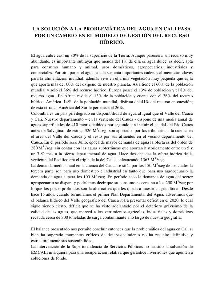 LA SOLUCIÓN A LA PROBLEMÁTICA DEL AGUA EN CALI PASA POR UN CAMBIO EN EL MODELO DE GESTIÓN DEL RECURSO                     ...