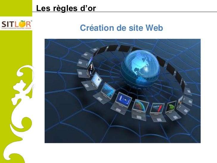 Les règles d'orComitéRégionaldu Tourismede Lorraine             Création de site Web