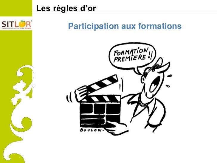 Les règles d'orComitéRégionaldu Tourismede Lorraine          Participation aux formations