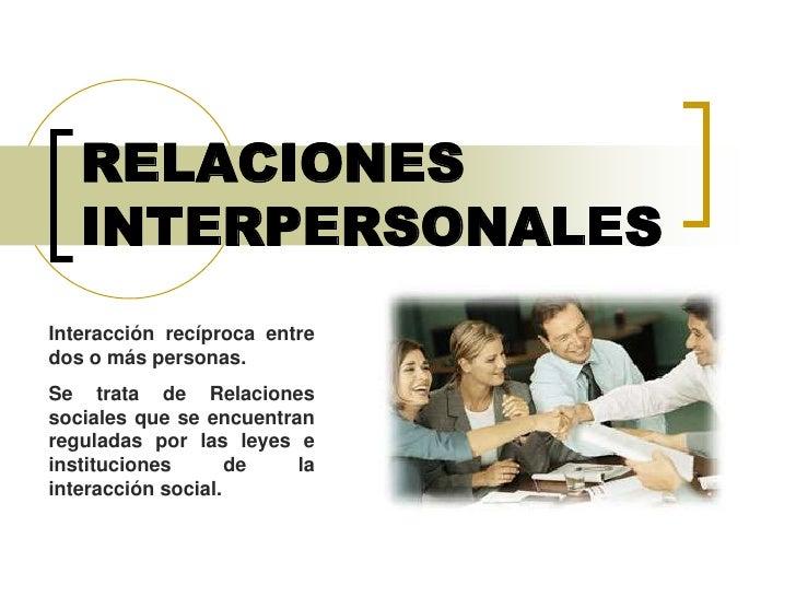 6. Relaciones  Interpersonales