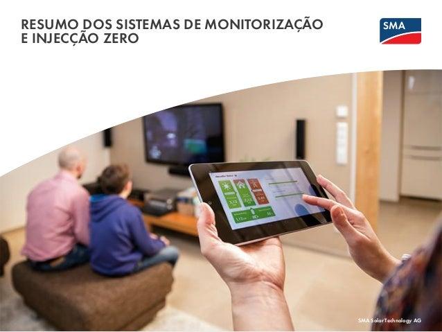 RESUMO DOS SISTEMAS DE MONITORIZAÇÃO E INJECÇÃO ZERO SMA Solar Technology AG