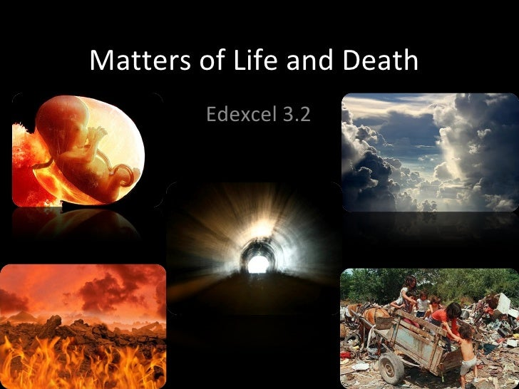 matters of life and death essay Qualified entrants who submit essays or videos about how the death of a parent  impacted their lives are eligible for scholarship money over a million dollars in.