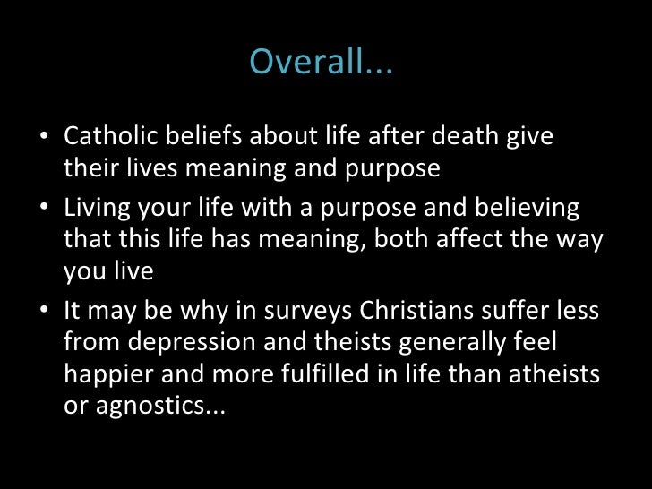death and belief An overview of scientology beliefs concerning what happens to us after we die and how they commonly reflect these beliefs through funeral services.