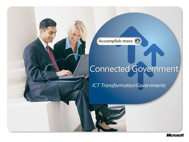 Connected Government<br />ICT TransformationGovernments<br />