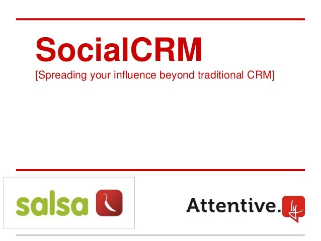 SocialCRM[Spreading your influence beyond traditional CRM][add logos]