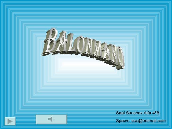 Balonmano Saúl Sánchez Alía 4ºB [email_address]