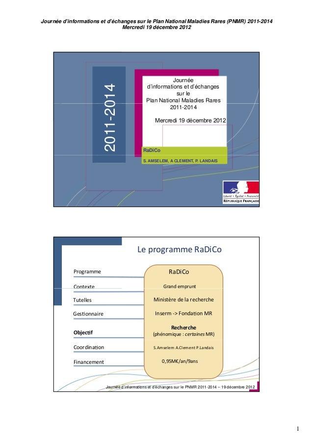 Journée d'informations et d'échanges sur le Plan National Maladies Rares (PNMR) 2011-2014                                M...