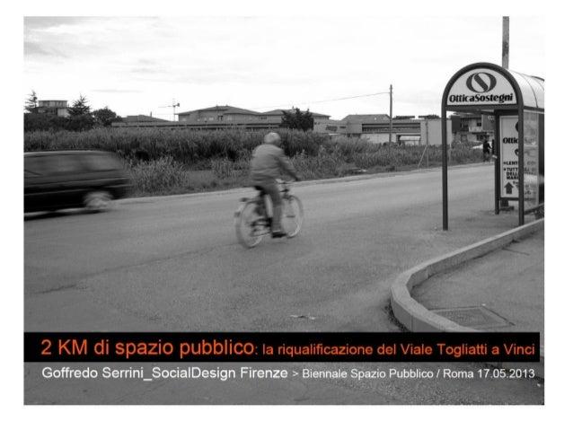 6   serrini, 2 km di spazio pubblico - la riqualificazione del viale togliatti ...