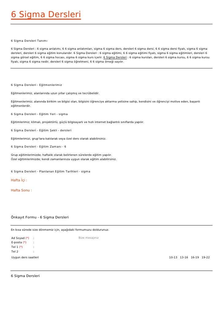 6 Sigma Dersleri6 Sigma Dersleri Tanımı6 Sigma Dersleri : 6 sigma anlatımı, 6 6 sigma anlatımları, sigma 6 sigma ders, der...