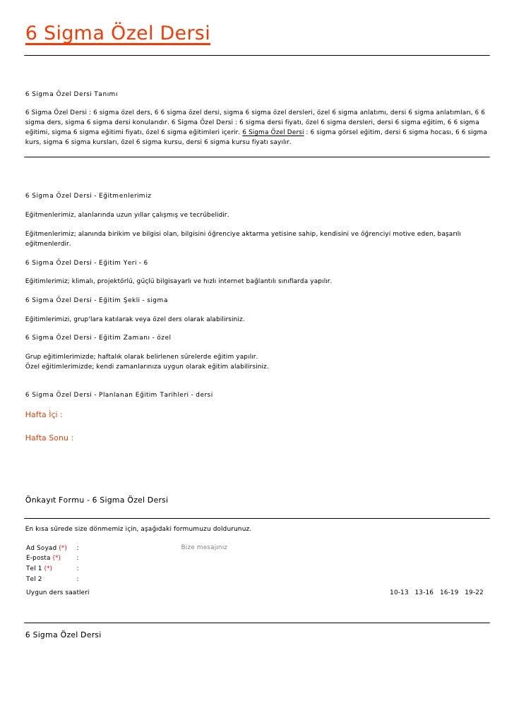 6 Sigma Özel Dersi6 Sigma Özel Dersi Tanımı6 Sigma Özel Dersi : 6 sigma özel ders, 6 6 sigma özel dersi, sigma 6 sigma öze...