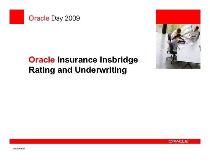 Oracle insurance insbridge rating underwriting for Table 6 insurance rating