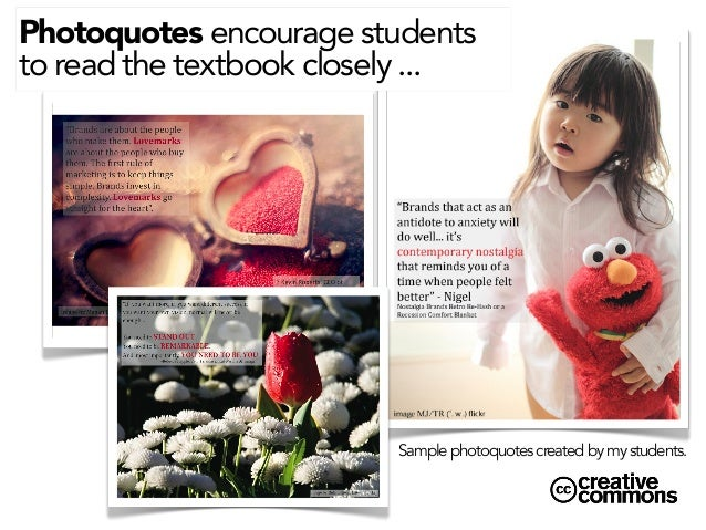 Photoquotes encourage students to read the textbook closely ...  Sample photoquotes created by my students.