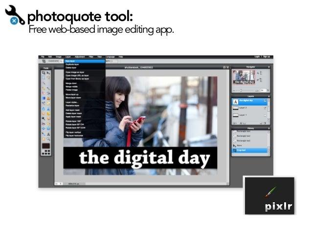 photoquote tool:  Free web-based image editing app.