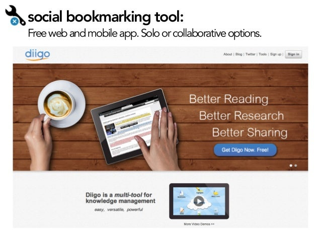 social bookmarking tool:  Free web and mobile app. Solo or collaborative options.