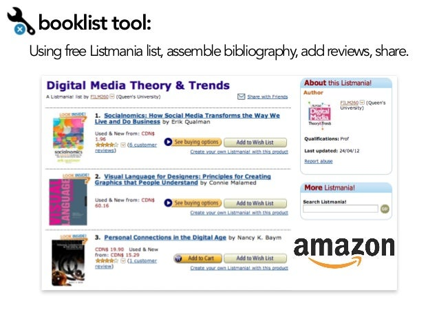 booklist tool: Using free Listmania list, assemble bibliography, add reviews, share.