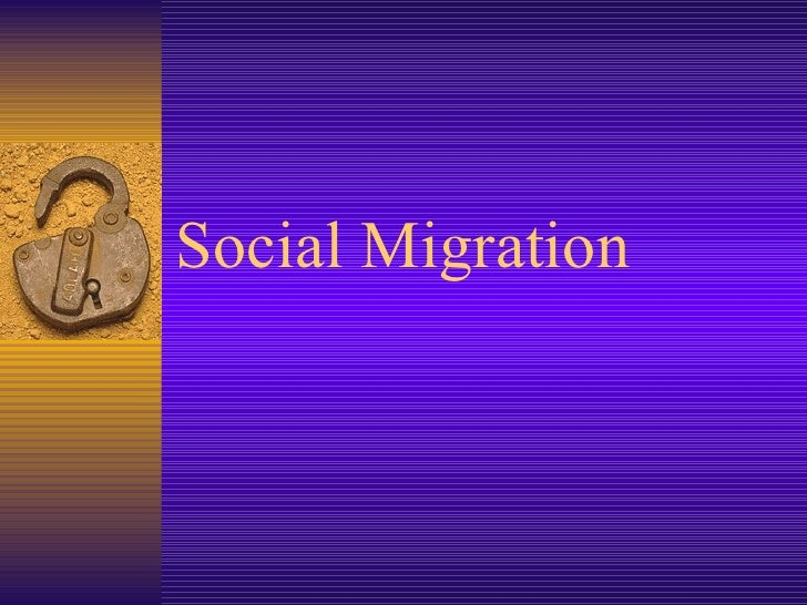 Social Migration