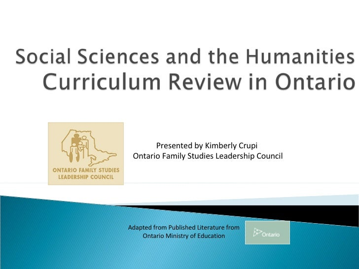 Presented by Kimberly Crupi  Ontario Family Studies Leadership Council Adapted from Published Literature from Ontario Mini...