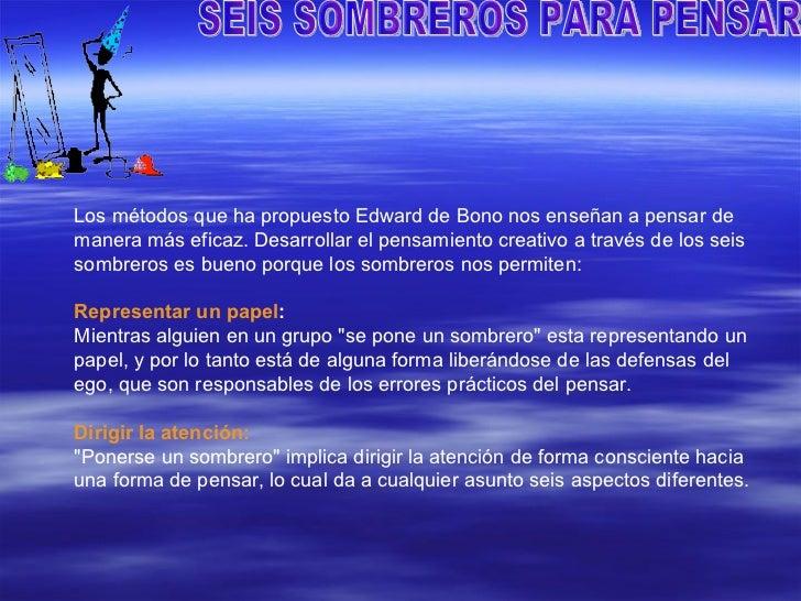 SEIS SOMBREROS PARA PENSAR  6. eda15ba66fd