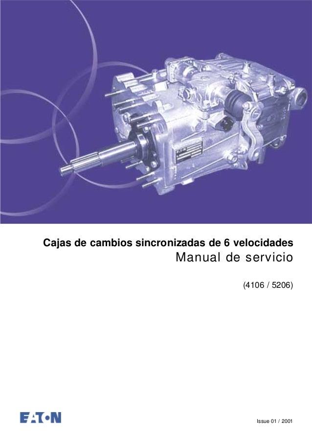 Cajas de cambios sincronizadas de 6 velocidades Manual de servicio (4106 / 5206) Issue 01 / 2001